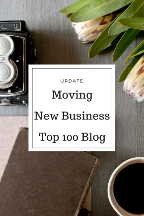 Update – Moving / New Business / Top 100 Blog